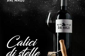 """Dal Mago ritorna l'evento """"Calici di stelle 2019"""""""