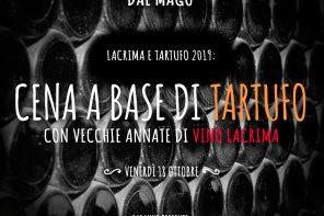 Dal Mago cena a base di Tartufo e Vino Lacrima
